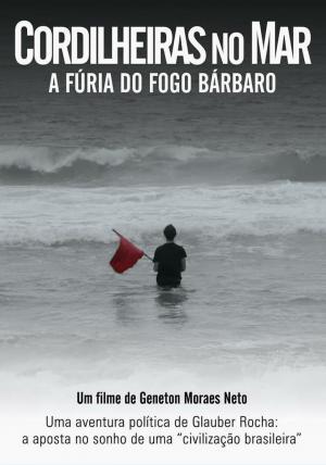affiche Cordilheiras no Mar: A Fúria do Fogo Bárbaro
