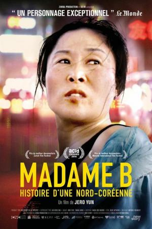 affiche Madame B., histoire d'une Nord-Coréenne