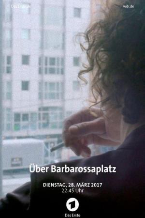 affiche Über Barbarossaplatz