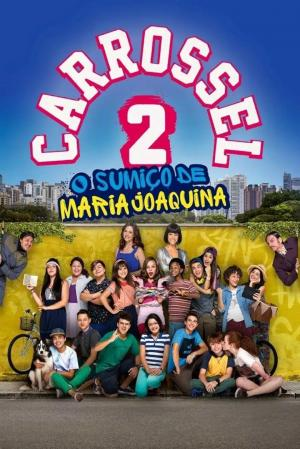 affiche Carrossel 2: O Sumiço de Maria Joaquina