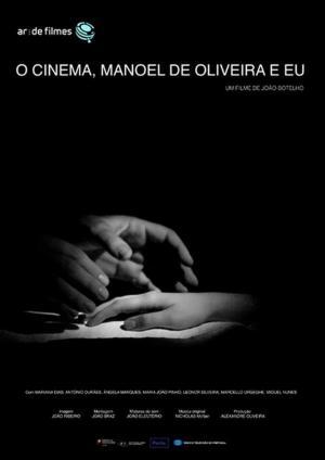 affiche O Cinema, Manoel de Oliveira e Eu
