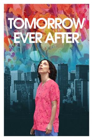 affiche Tomorrow Ever After