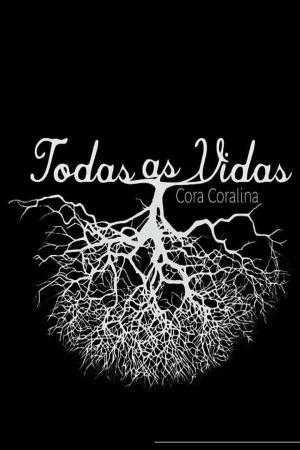 affiche Cora Coralina - Todas as Vidas