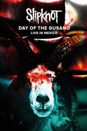 affiche Slipknot - Day of the Gusano