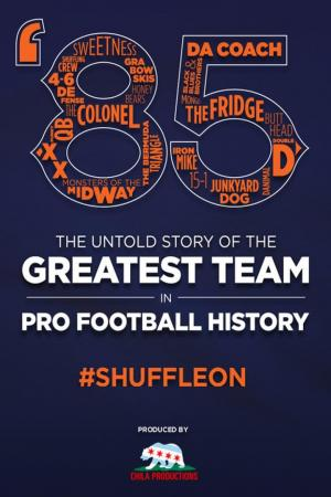 affiche '85: The Greatest Team in Pro Football History