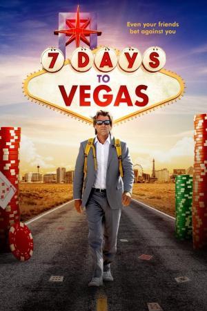 affiche 7 Days to Vegas