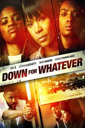 affiche Down for Whatever