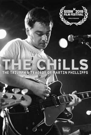 affiche The Chills: The Triumph and Tragedy of Martin Phillipps