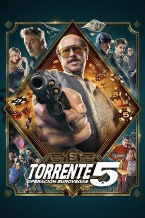 affiche Torrente 5: Operación Eurovegas