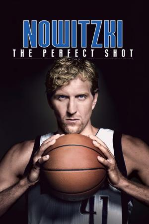 affiche Nowitzki: The Perfect Shot