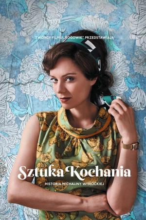 affiche Sztuka Kochania: Historia Michaliny Wisłockiej