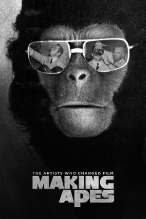 affiche Making Apes: The Artists Who Changed Film