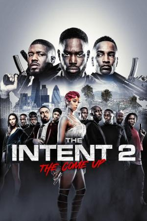 affiche The Intent 2: The Come Up