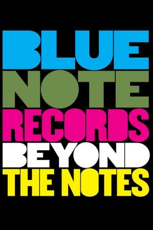 affiche Blue Note Records: Beyond the Notes