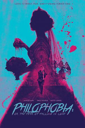 affiche Philophobia: or the Fear of Falling in Love