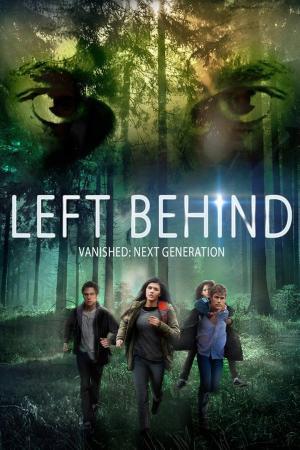 affiche Left Behind: Vanished - Next Generation