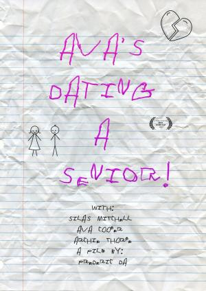 affiche Ava's Dating a Senior!