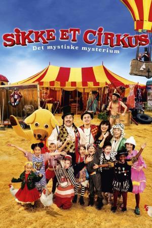 affiche Sikke et cirkus - Det mystiske mysterium