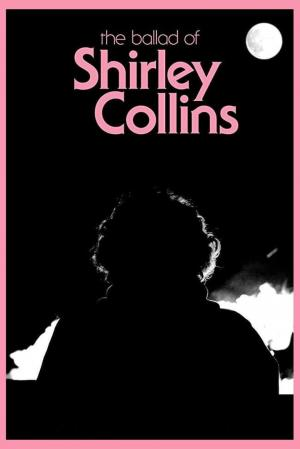 affiche The Ballad of Shirley Collins