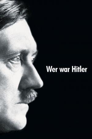 affiche Wer war Hitler