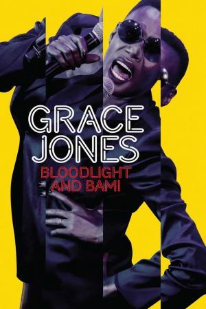 affiche Grace Jones: Bloodlight and Bami