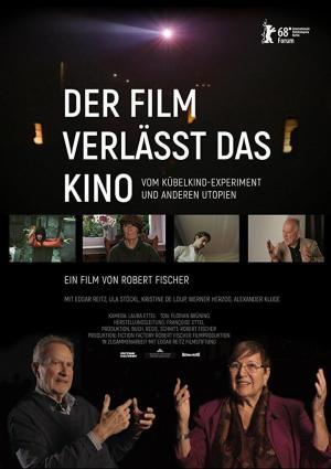 affiche Der Film verlässt das Kino: Vom Kübelkind-Experiment und anderen Utopien