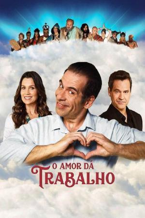 affiche O Amor Dá Trabalho