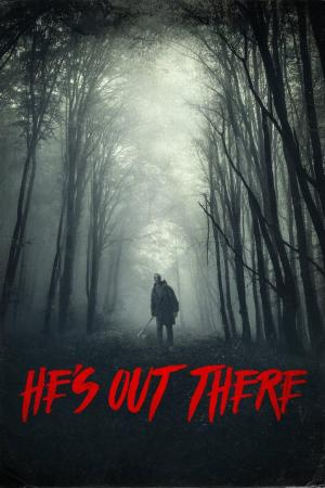 affiche He's Out There