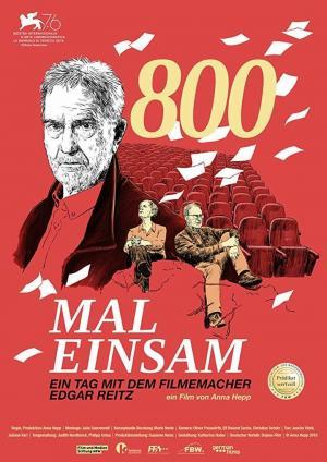 affiche 800 Mal Einsam - Ein Tag mit dem Filmemacher Edgar Reitz
