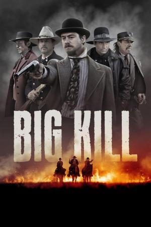 affiche Big Kill