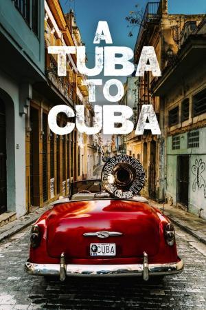 affiche A Tuba To Cuba