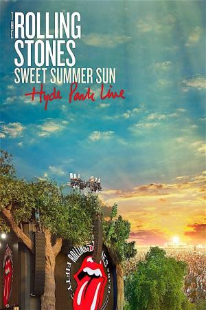 affiche The Rolling Stones: Sweet Summer Sun - Hyde Park Live