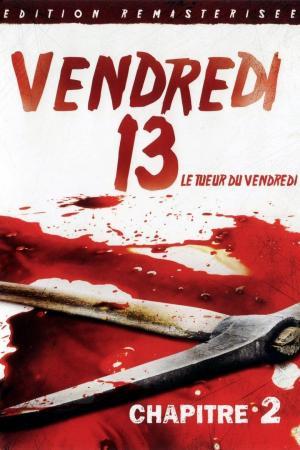 affiche Vendredi 13, chapitre 2 : Le Tueur du vendredi