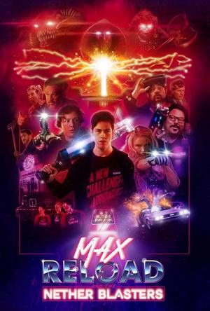 affiche Max Reload and the Nether Blasters