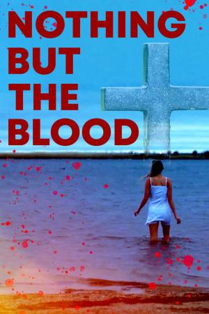 affiche Nothing But the Blood