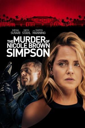 affiche The Murder of Nicole Brown Simpson