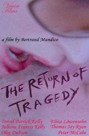 affiche The Return of Tragedy