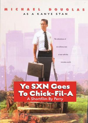 affiche Ye Sxn Goes to Chick-Fil-A