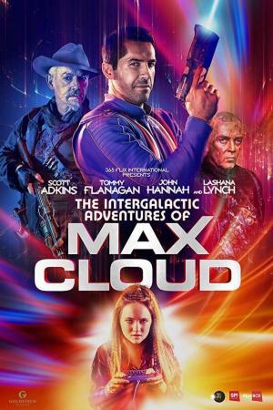 affiche The Intergalactic Adventures of Max Cloud