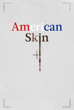 affiche American Skin
