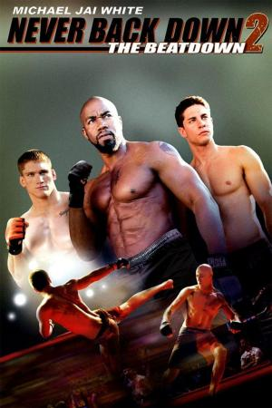 affiche Never Back Down 2 - The Beatdown