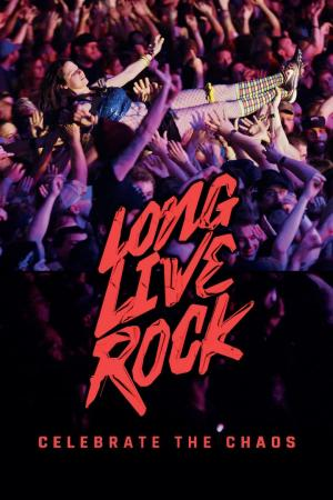 affiche Long Live Rock... Celebrate the Chaos