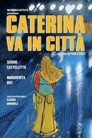 affiche Caterina va en ville