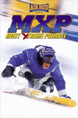 affiche MXP: Most Xtreme Primate
