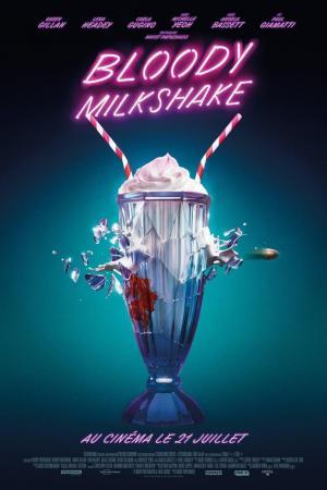 affiche Bloody Milkshake
