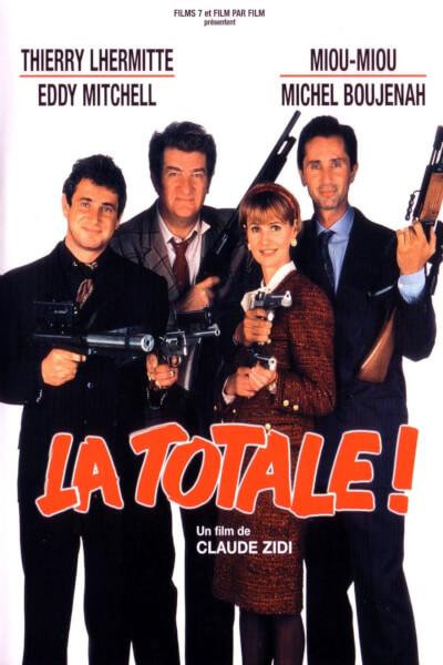 affiche La Totale !