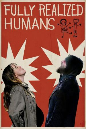 affiche Fully Realized Humans