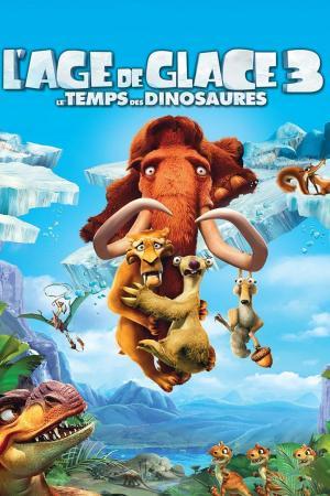 affiche L'Âge de glace 3: Le Temps des dinosaures