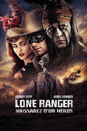 affiche Lone Ranger, naissance d'un héros