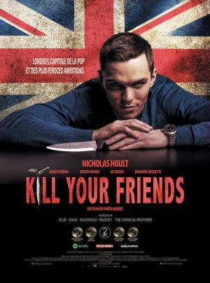 affiche Kill Your Friends